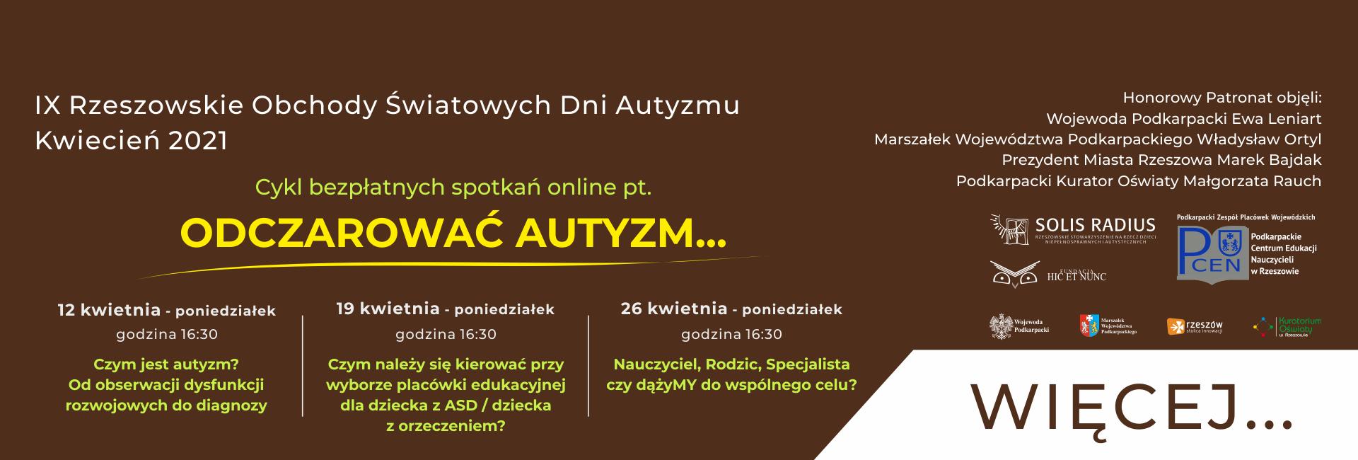 Konferencja naukowa pod patronatem Prezydenta Miasta Tarnobrzega Osoba z autyzmem - jej mocne strony i ograniczenia 14 kwietnia 2021
